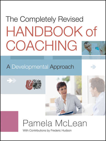 Pamela McLean The Completely Revised Handbook of Coaching. A Developmental Approach agile coaching