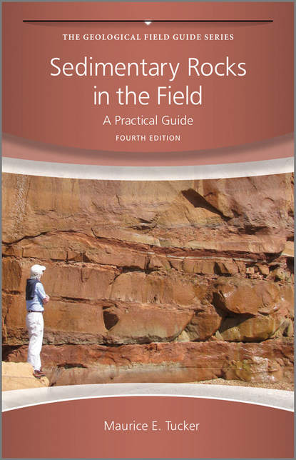 Sedimentary Rocks in the Field. A Practical Guide