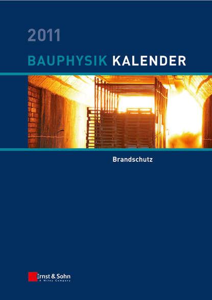 Nabil A. Fouad Bauphysik-Kalender 2011. Brandschutz nabil a fouad bauphysik kalender 2012 schwerpunkt gebäudediagnostik
