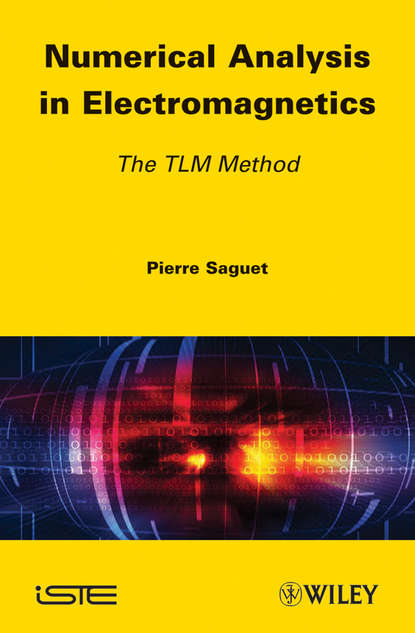 Pierre Saguet Numerical Analysis in Electromagnetics. The TLM Method the shed method