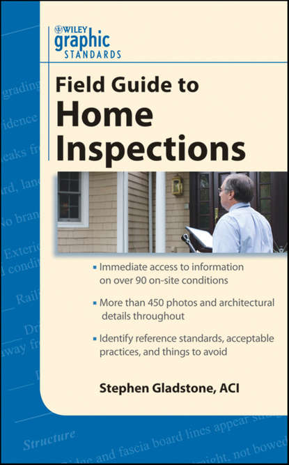 Stephen Gladstone Graphic Standards Field Guide to Home Inspections keith e hedges architectural graphic standards