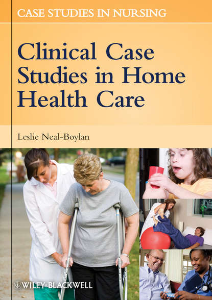 Leslie Neal-Boylan Clinical Case Studies in Home Health Care klineberg iven oral rehabilitation a case based approach