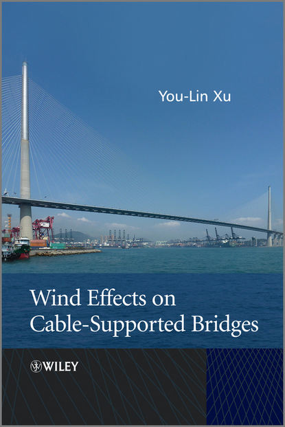 You-Lin Xu Wind Effects on Cable-Supported Bridges anjun qin aggregation induced emission fundamentals