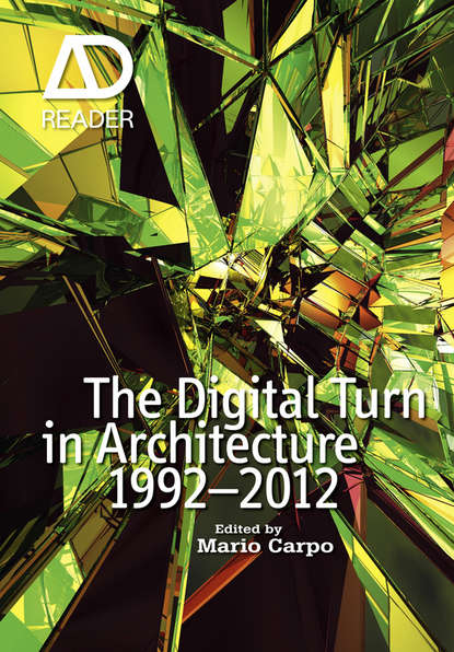 Mario Carpo The Digital Turn in Architecture 1992 - 2012 bradley cantrell digital drawing for landscape architecture contemporary techniques and tools for digital representation in site design