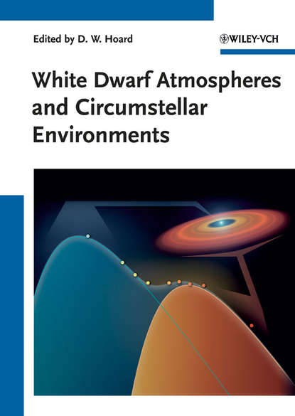 Donald Hoard W. White Dwarf Atmospheres and Circumstellar Environments donald curtis a journal of prosthodontics on complete and removable dentures