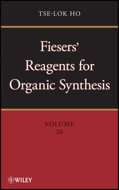 Tse-lok Ho Fiesers' Reagents for Organic Synthesis, Volume 26 20pcs lot irlr3110ztrpbf mosfet n ch 100v 42a to 252 good qualtity hot sell free shipping buy it direct