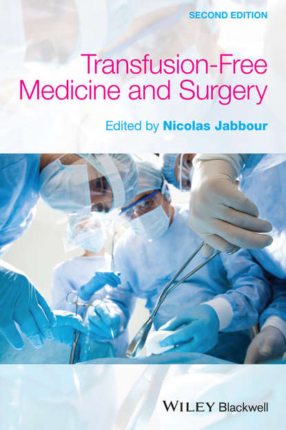 Фото - Nicolas Jabbour Transfusion Free Medicine and Surgery janet carsten blood will out essays on liquid transfers and flows