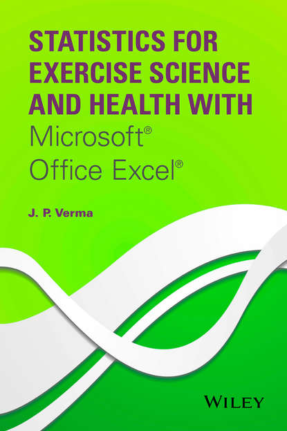 martin abbott lee understanding educational statistics using microsoft excel and spss J. Verma P. Statistics for Exercise Science and Health with Microsoft Office Excel