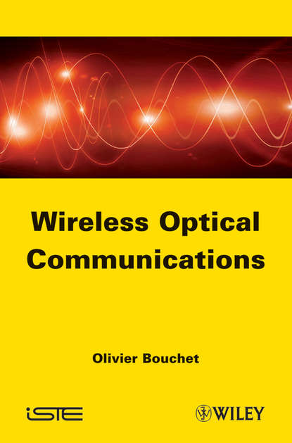 Фото - Olivier Bouchet Wireless Optical Communications xuefeng yin propagation channel characterization parameter estimation and modeling for wireless communications