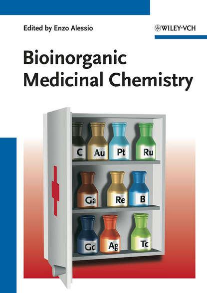 Enzo Alessio Bioinorganic Medicinal Chemistry