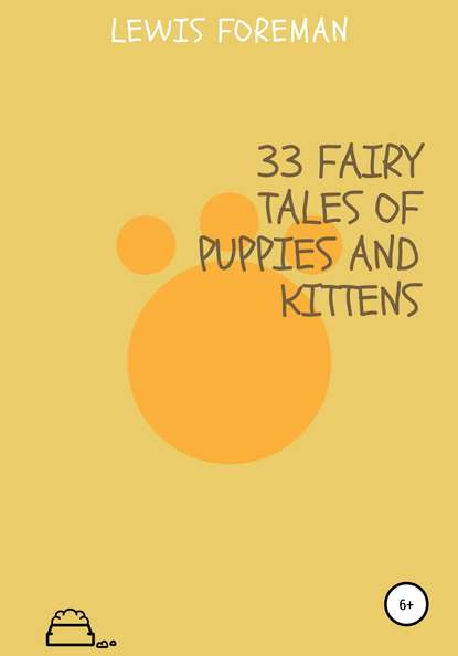 33 fairy tales of puppies and kittens