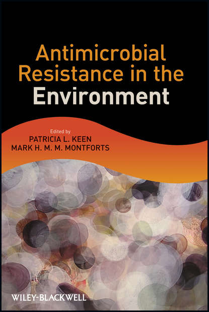 Фото - Keen Patricia L. Antimicrobial Resistance in the Environment eugene madsen l environmental microbiology