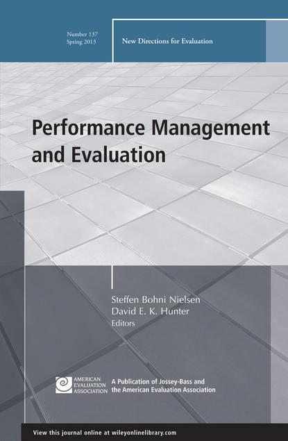 Nielsen Steffen Bohni Performance Management and Evaluation. New Directions for Evaluation, Number 137 different discounting approaches impacting economic evaluation