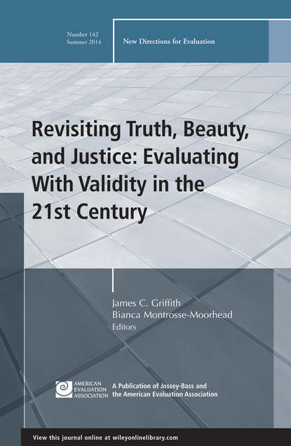 Montrosse-Moorhead Bianca Revisiting Truth, Beauty,and Justice: Evaluating With Validity in the 21st Century. New Directions for Evaluation, Number 142 formulation and evaluation of amlodipine besylate tablets