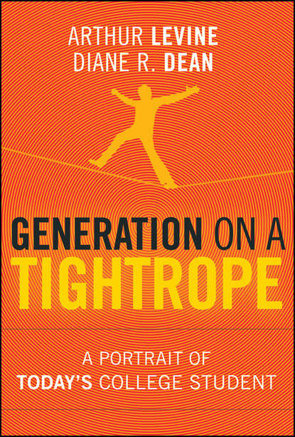 Фото - Dean Diane R. Generation on a Tightrope. A Portrait of Today's College Student jay r howard discussion in the college classroom