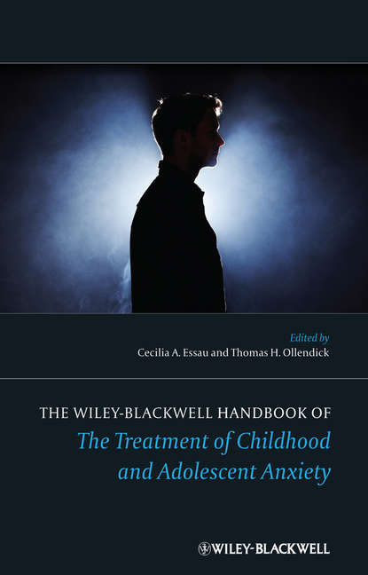 Essau Cecilia A. The Wiley-Blackwell Handbook of The Treatment of Childhood and Adolescent Anxiety bernstein bernsteinkrystian zimerman symphony no 2 the age of anxiety