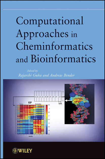 Bender Andreas Computational Approaches in Cheminformatics and Bioinformatics protein classes in bioinformatics