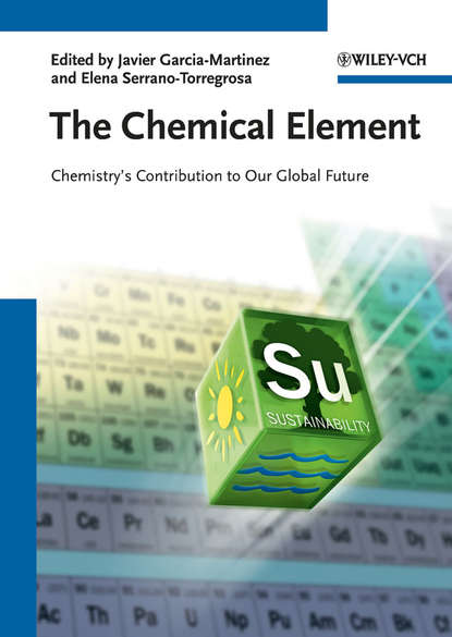 garcía martínez javier the chemical element chemistry s contribution to our global future García-Martínez Javier The Chemical Element. Chemistry's Contribution to Our Global Future