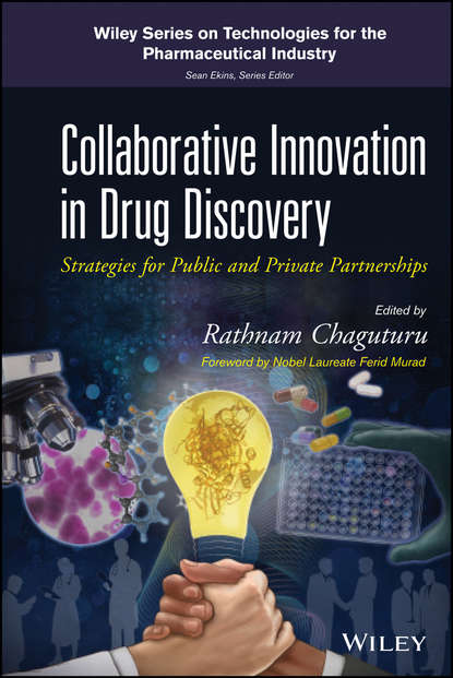 Murad Ferid Collaborative Innovation in Drug Discovery. Strategies for Public and Private Partnerships jay etchings a strategies in biomedical data science driving force for innovation