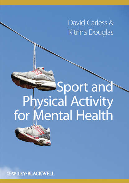 купить Douglas Kitrina Sport and Physical Activity for Mental Health в интернет-магазине