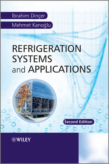 Kanoglu Mehmet Refrigeration Systems and Applications louis theodore heat transfer applications for the practicing engineer isbn 9780470937211