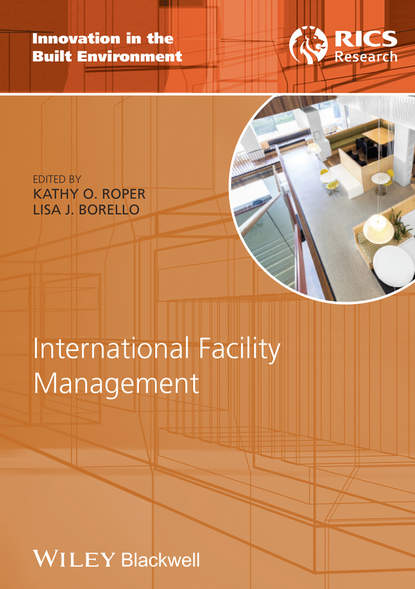 Roper Kathy International Facility Management ifma eric teicholz technology for facility managers the impact of cutting edge technology on facility management