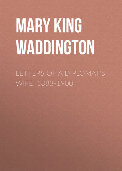 Mary King Waddington Letters of a Diplomat's Wife, 1883-1900 недорого