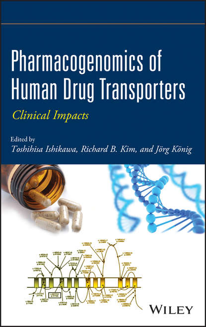 Toshihisa Ishikawa Pharmacogenomics of Human Drug Transporters. Clinical Impacts sara a hurvitz antibody drug conjugates fundamentals drug development and clinical outcomes to target cancer