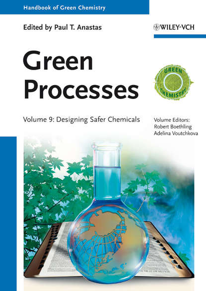Paul T. Anastas Green Processes. Designing Safer Chemicals walter leitner green solvents supercritical solvents