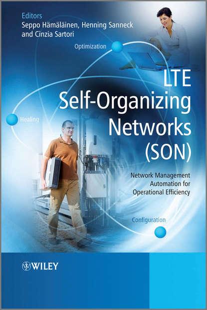 Фото - Группа авторов LTE Self-Organising Networks (SON) joydeep acharya heterogeneous networks in lte advanced
