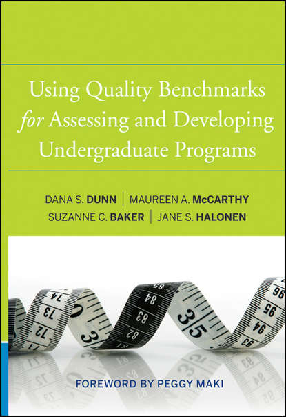 Фото - Dana S. Dunn Using Quality Benchmarks for Assessing and Developing Undergraduate Programs sally anne pitt internal audit quality developing a quality assurance and improvement program