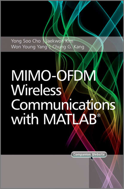 Won Y. Yang MIMO-OFDM Wireless Communications with MATLAB недорого