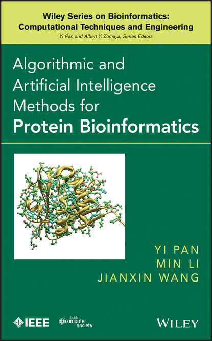 Yi Pan Algorithmic and Artificial Intelligence Methods for Protein Bioinformatics protein classes in bioinformatics