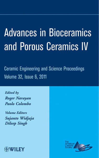 Группа авторов Advances in Bioceramics and Porous Ceramics IV группа авторов advances in bioceramics and porous ceramics vi