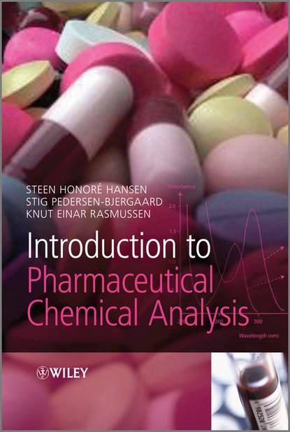 Фото - Stig Pedersen-Bjergaard Introduction to Pharmaceutical Chemical Analysis группа авторов pharmaceutical analysis for small molecules