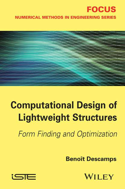 Benoit Descamps Computational Design of Lightweight Structures forrester alexander i j aircraft aerodynamic design geometry and optimization
