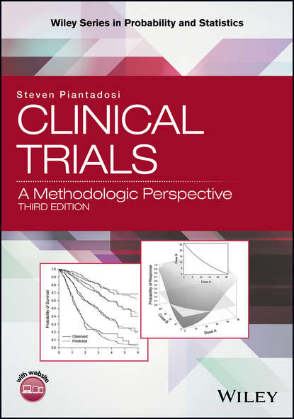 Фото - Steven Piantadosi Clinical Trials guosheng yin clinical trial design bayesian and frequentist adaptive methods