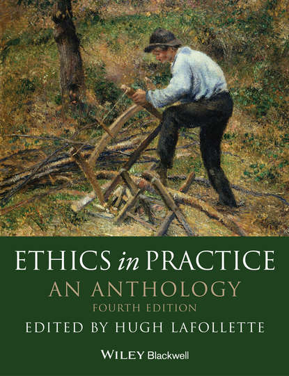 Hugh LaFollette Ethics in Practice. An Anthology brad hooker developing deontology new essays in ethical theory
