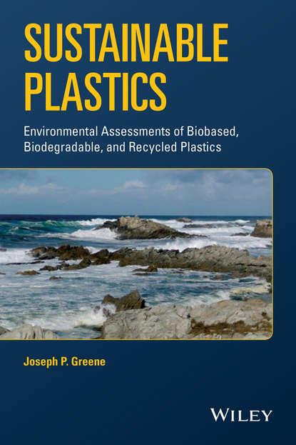 Фото - Joseph P. Greene Sustainable Plastics david chasis plastics and sustainable piping systems