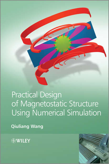 Qiuliang Wang Practical Design of Magnetostatic Structure Using Numerical Simulation pere colet stochastic numerical methods an introduction for students and scientists