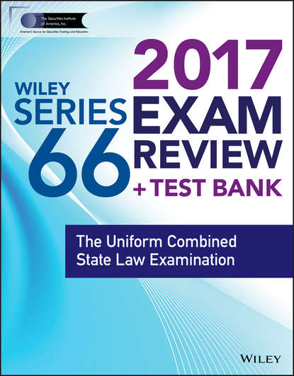 Wiley Wiley FINRA Series 66 Exam Review 2017. The Uniform Combined State Law Examination wiley wiley finra series 63 exam review 2017 the uniform securities sate law examination
