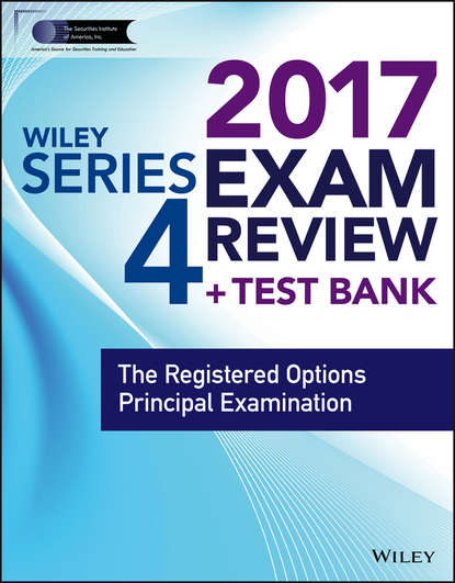 Wiley Wiley FINRA Series 4 Exam Review 2017. The Registered Options Principal Examination wiley wiley finra series 63 exam review 2017 the uniform securities sate law examination