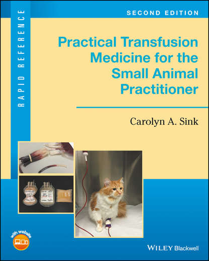 michael murphy f practical transfusion medicine Carolyn A. Sink Practical Transfusion Medicine for the Small Animal Practitioner