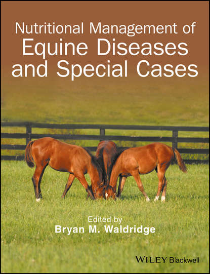 Bryan Waldridge M. Nutritional Management of Equine Diseases and Special Cases donkeys