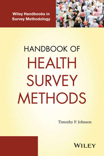 Timothy P. Johnson Handbook of Health Survey Methods burris scott c public health law research theory and methods