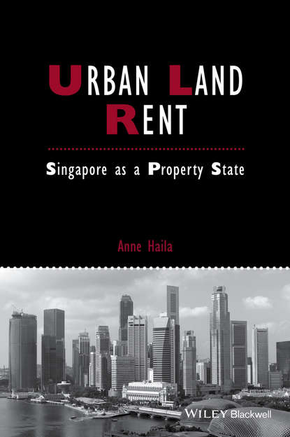 Anne Haila Urban Land Rent. Singapore as a Property State мотоцикл land of the eagle king dd350e 6c