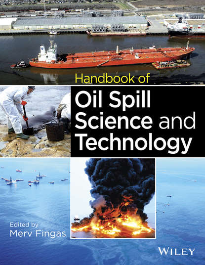 Merv Fingas Handbook of Oil Spill Science and Technology the regulation of oil spills and mineral pollution