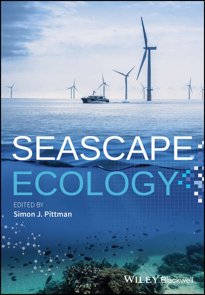 Simon Pittman J. Seascape Ecology factors affecting the ecology of suspension feeders