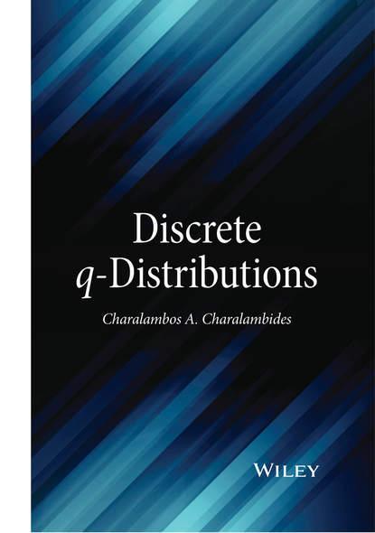 Фото - Charalambos A. Charalambides Discrete q-Distributions q and q db39 505
