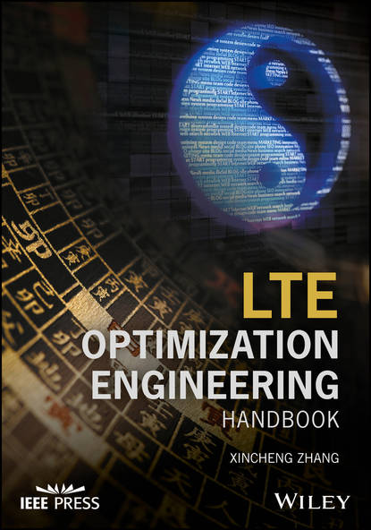 Фото - Xincheng Zhang LTE Optimization Engineering Handbook joydeep acharya heterogeneous networks in lte advanced